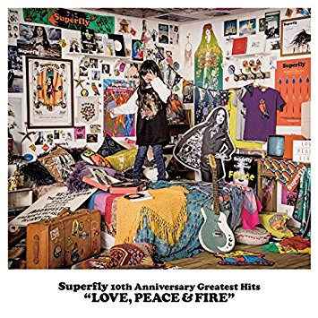 10th Anniversary Greatest Hits『LOVE, PEACE & FIRE』(初回限定盤)