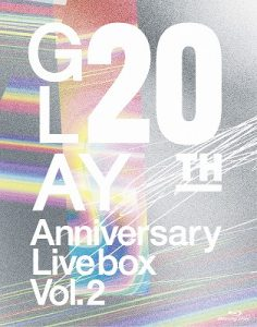 GLAY 20th Anniversary LIVE BOX VOL.2