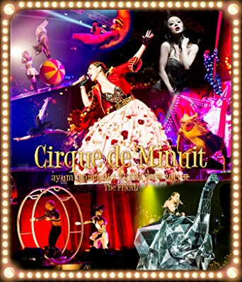 ARENA TOUR 2015 A Cirque de Minuit ~真夜中のサーカス~ The FINAL