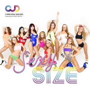 CYBERJAPAN DANCERSエクササイズ CD&DVD「SEXY SIZE」(DVD付)
